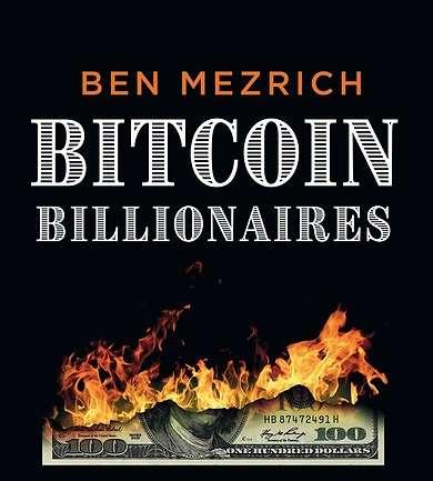 Bitcoin Billionaires – Ben Mezrich (boekbespreking)