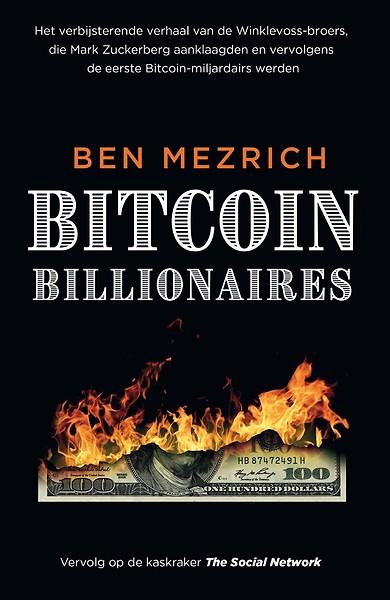 Ben Mezrich - Bitcoin Billionaires