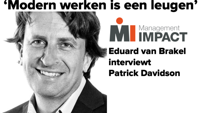 'Modern werken is een leugen' | Interview in Management Impact