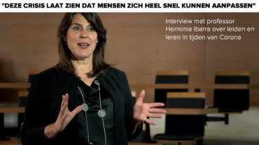 Interview met professor Herminia Ibarra over leiden en leren in tijden van Corona