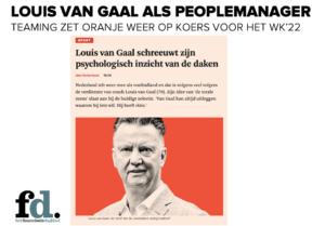 Louis van Gaal als peoplemanager bij Oranje (teaming, Patrick Davidson)