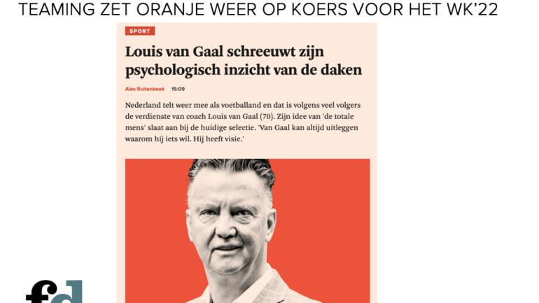 Louis van Gaal, een meester in teaming