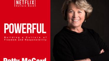 Leestip: Patty McCord (Powerful) over de Netflix-cultuur