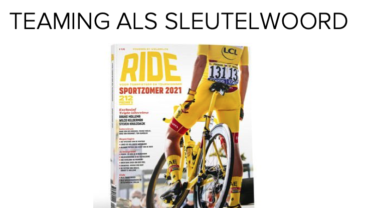 Teaming als sleutelwoord (Ride Magazine)