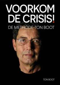 Boekbespreking Voorkom de crisis! - Methode-Ton Boot