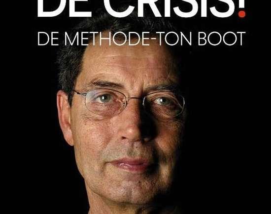 Boekbespreking: 'Voorkom de crisis!' van Ton Boot