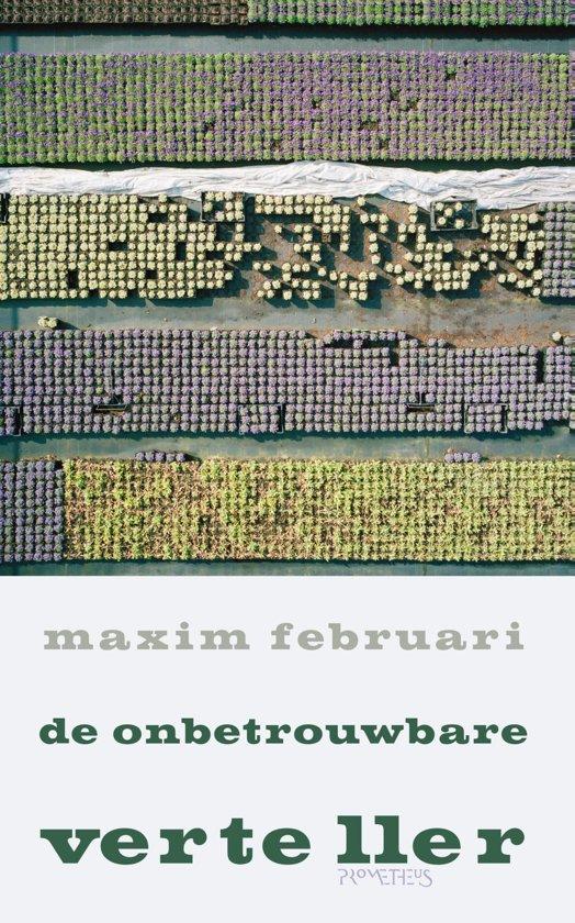 Maxim Februari - de onbetrouwbare verteller