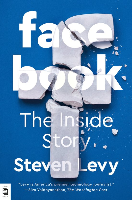 Steven Levy book on Facebook: the inside story